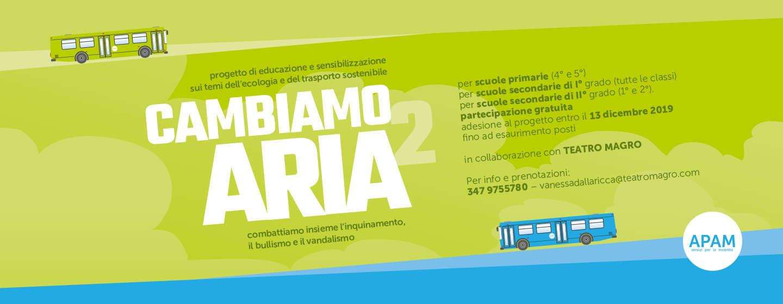 AL VIA IL NUOVO PROGETTO EDUCATIVO DI APAM: CAMBIAMO ARIA2